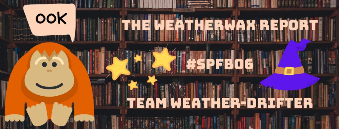 Weatherwax Report